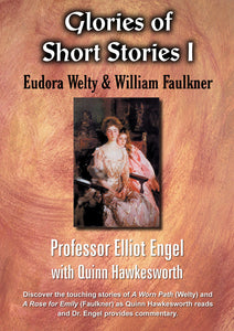 Glories of Short Stories: Welty & Faulkner