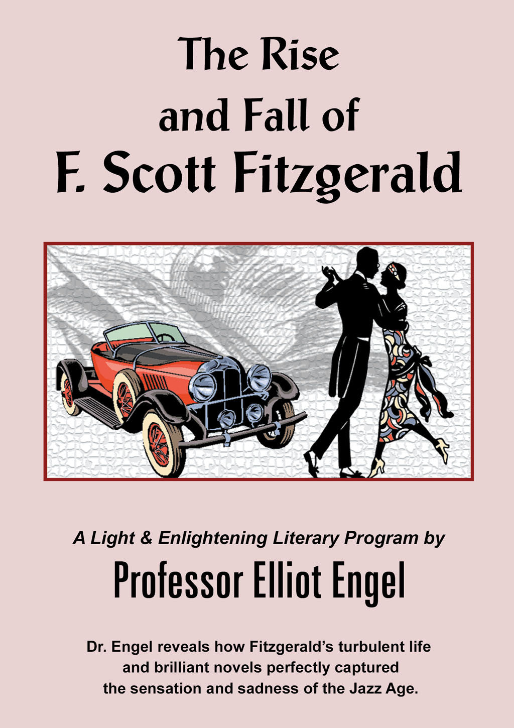 The Rise & Fall of F. Scott Fitzgerald