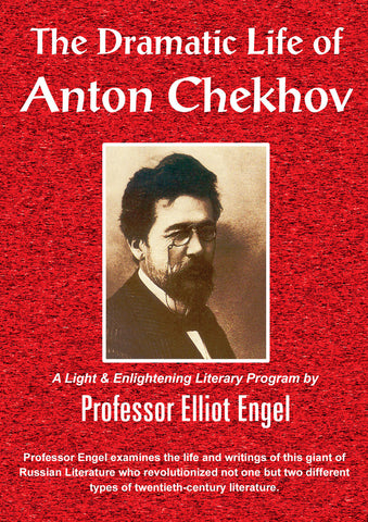 The Dramatic Life of Anton Chekhov
