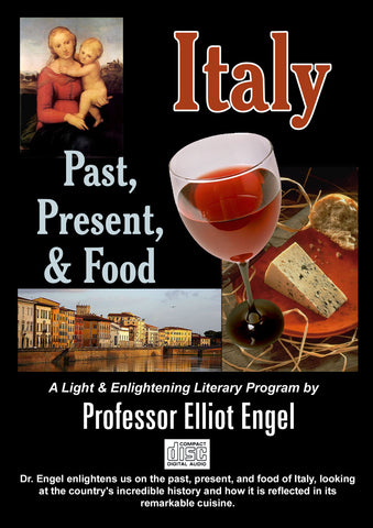 Italy: Past, Present, and Food
