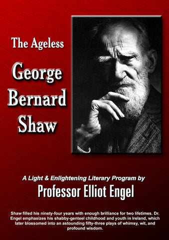 The Ageless George Bernard Shaw