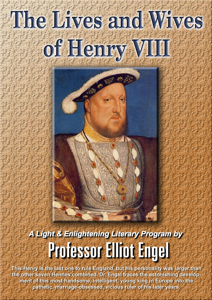 The Lives and Wives of Henry VIII