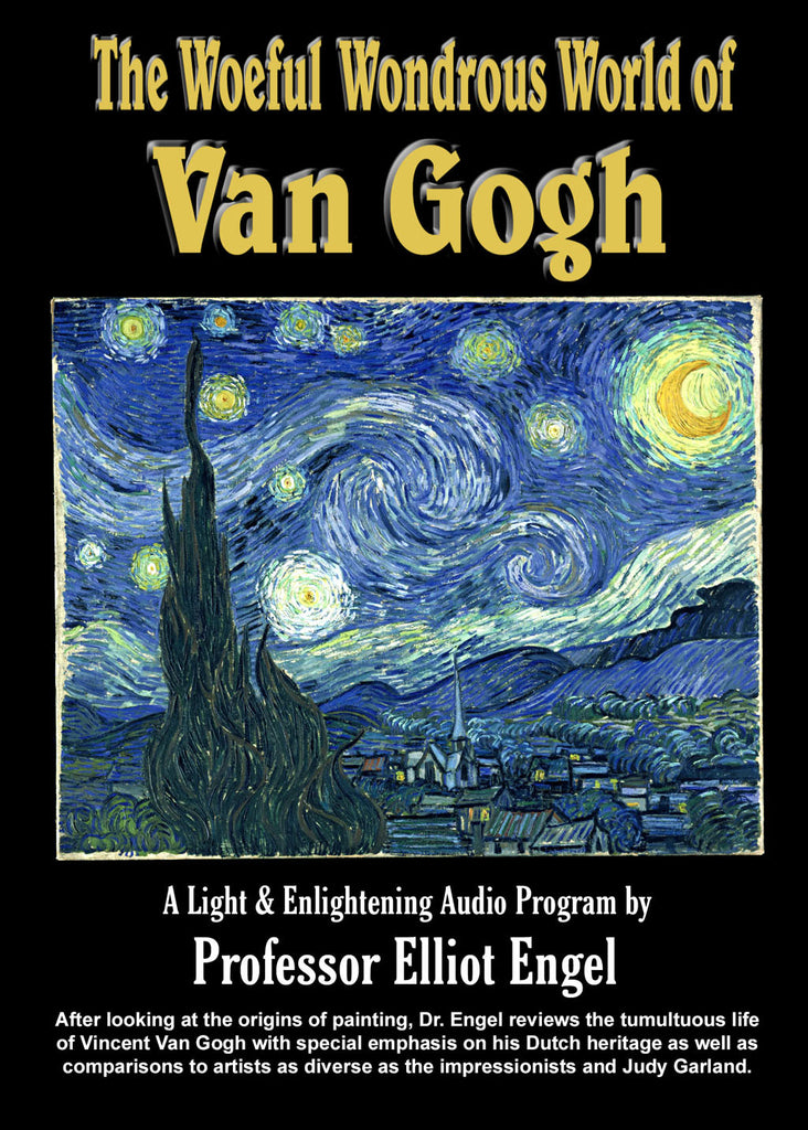 The Woeful and Wondrous World of Van Gogh