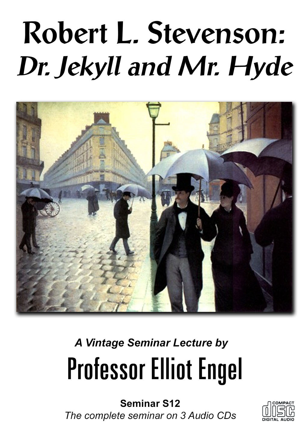 Seminar 12 Robert L. Stevenson: Dr. Jekyll and Mr. Hyde