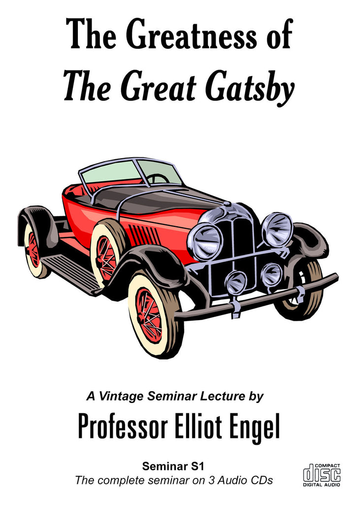 Seminar 01: The Greatness of The Great Gatsby