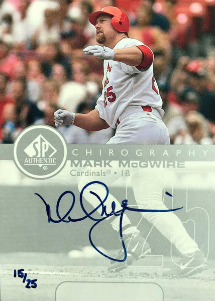 2002 Upper Deck SP Authentic Chirography Autograph Mark McGwire #15/25