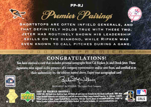 2007 Upper Deck Premier Pairings Dual-Autograph Cal Ripken Jr. and Derek Jeter #4/25