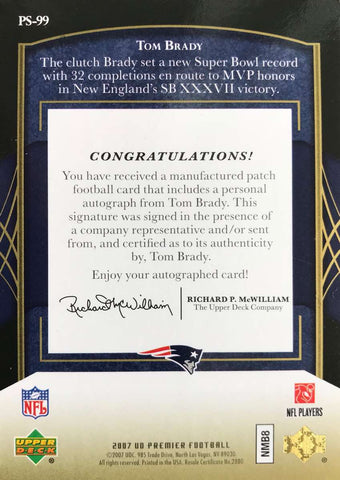 2007 Upper Deck Premier Stitchings Autograph Patch Card No. PS-99 Tom Brady #4/25