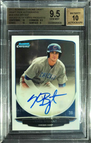 2013 Bowman Chrome Draft Pick Autograph Kris Bryant (BGS 9.5 Gem Mint)