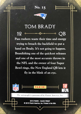 2015 Panini Black Friday No. 15 Autograph Tom Brady