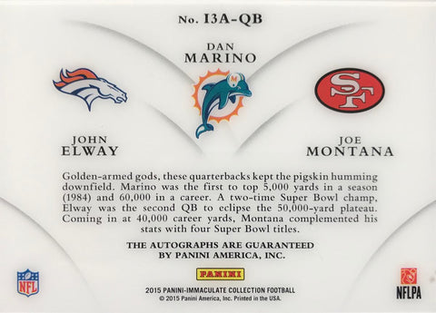 2015 Panini Immaculate Collection No. I3A-QB Triple-Autograph John Elway, Dan Marino, and Joe Montana #3/5