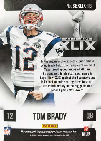 2015 Panini Super Bowl XLIX Card No. SBXLIX-TB Autograph Tom Brady #8/10