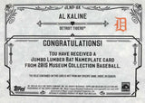 2015 TOPPS Museum Collection Game-Used Jumbo Lumber Bat Nameplate Autograph Al Kaline #1/1