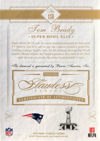 2016 Panini Flawless Football Super Bowl XLIX Relic Card No. 138 Diamond Tom Brady