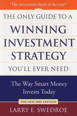 Larry Swedore's The Only Guide to a Winning Investment Strategy You'll Ever Need book
