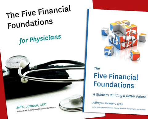 Five Financial Foundation and Five Financial Foundations for Physicians book covers