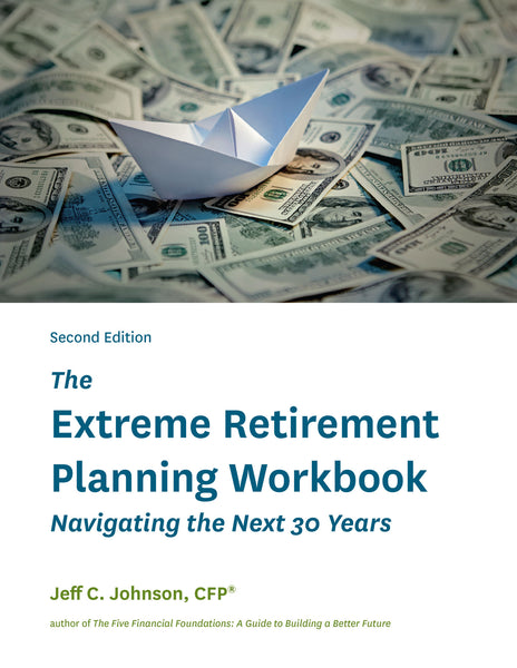 The Extreme Retirement Planning Workbook