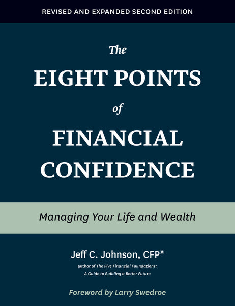 The Eight Points of Financial Confidence (Revised and Expanded Second Edition)
