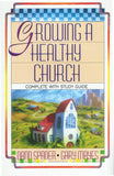 Growing A Healthy Church