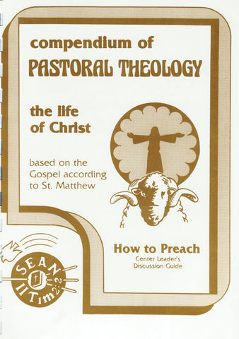 The Life of Christ HOW TO PREACH Leader's Guide