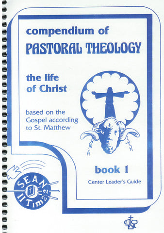 The Life of Christ Book 1 (Center Leader's Guide)