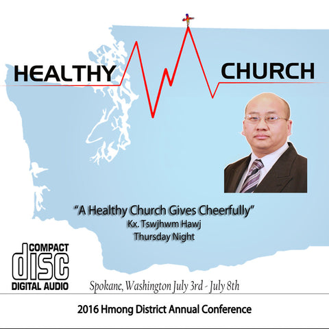 """A Healthy Church gives Cheerfully"" by Kx. Tswjhwm Hawj"