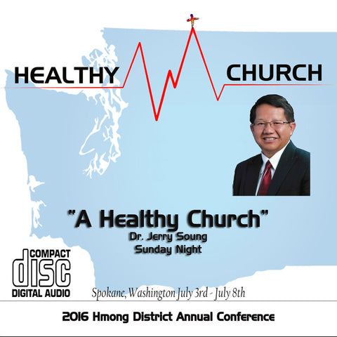 """A Healthy Church"" by Dr. Jerry Soung"