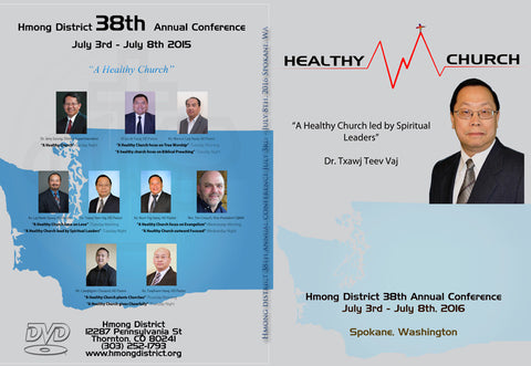 """A Healthy Church led by Spiritual Leaders"" by Dr. Txawj Teev Vaj"