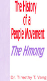The History of a People Movement The Hmong (English)