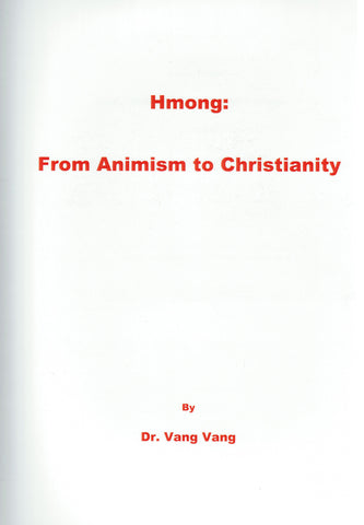 Hmong: From Animism to Christianity
