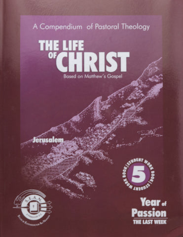 The Life of Christ Book 5 (Revised Version)