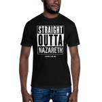 Straight Outta Nazareth- Men's T-Shirt