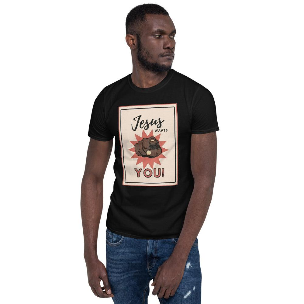 Jesus Wants You!- Men's T-Shirt