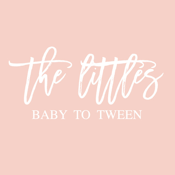 Infant, Children + Tween