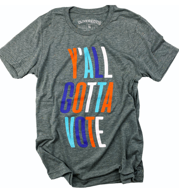 """Y'all Gotta Vote"" Graphic Tee"