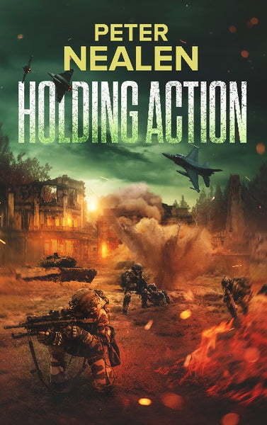 Holding Action - Maelstrom Rising Book 2