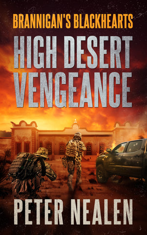 High Desert Vengeance - Brannigan's Blackhearts Book 5