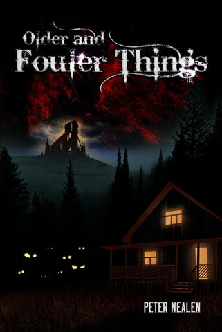 Older and Fouler Things - A Jed Horn Book
