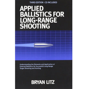 Applied Ballistics For Long Range Shooting 3rd Edition