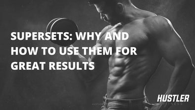 Supersets: Correct Technique, Benefits & Keys for Great Results
