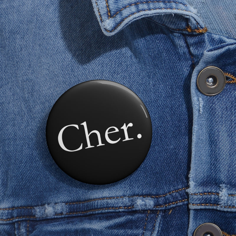 Cher Pin Button