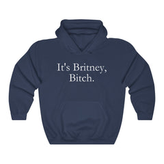 It's Britney, Bitch Hoodie