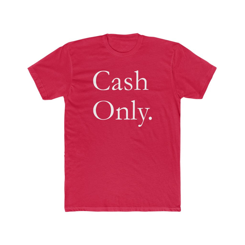 Hustler CASH ONLY T-Shirt