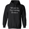 Whatever, I'm Getting Donuts Hoodie