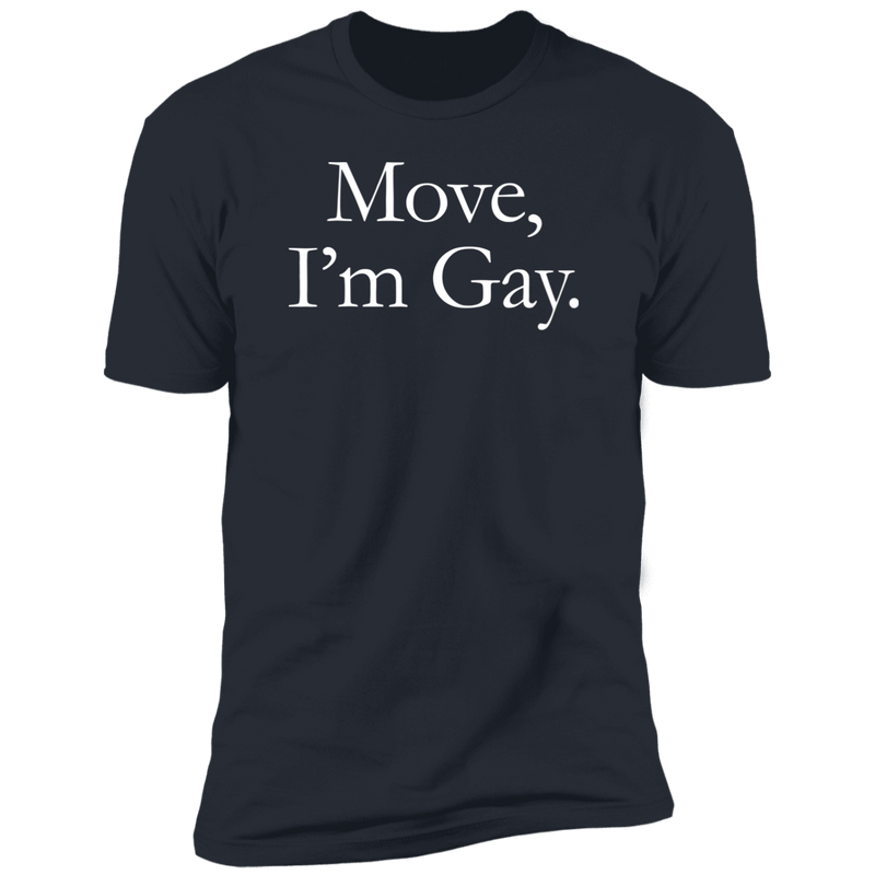 Hustler MOVE, I'M GAY T-Shirt