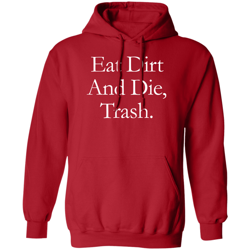 Eat Dirt And Die, Trash Apparel