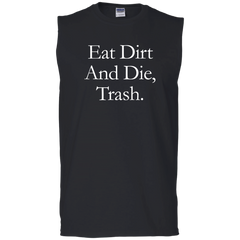 Eat Dirt And Die, Trash Tank