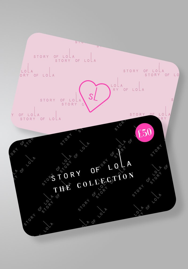 £50 E-Gift Card - Story Of Lola