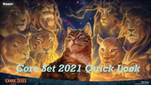 Magic the Gathering Core Set 2021 - Quick Look