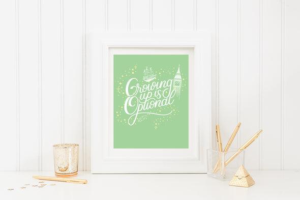 Growing Up Is Optional Art Print